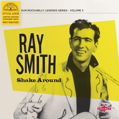 Ray Smith - Shake Around - Colored Vinyl