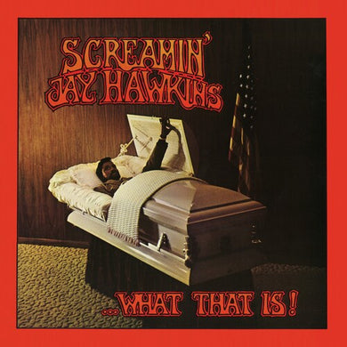 Screamin' Jay Hawkins - ...What That Is!