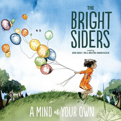 Bright Siders - Mind Of Your Own
