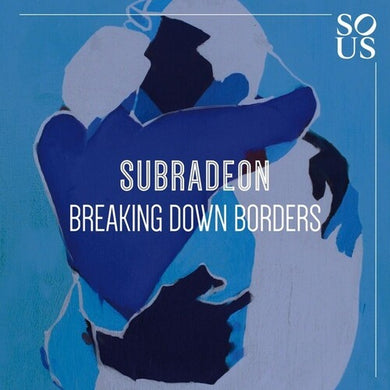 Subradeon - Breaking Down Borders - 12