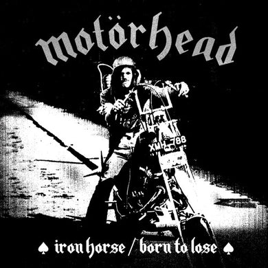 Motorhead/Lemmy - Iron Horse / Born To Lose - 7