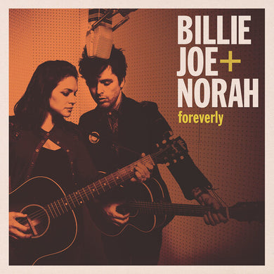 Billie Joe + Norah - foreverly - Indie Exclusive