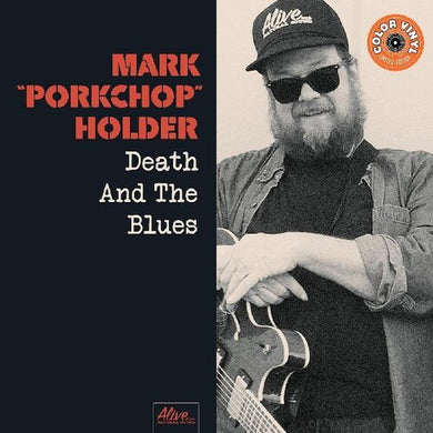 Mark Porkchop Holder - Death And The Blues
