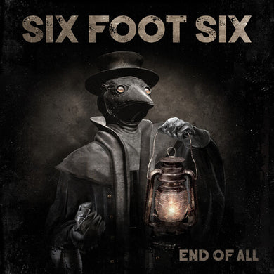 Six Foot Six - End Of All