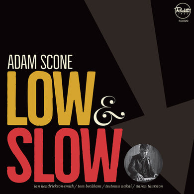 Adam Scone - Low & Slow