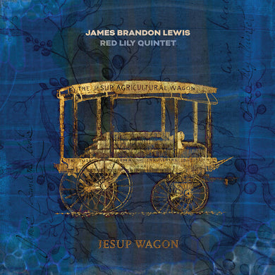 James Brandon Lewis - Jesup Wagon
