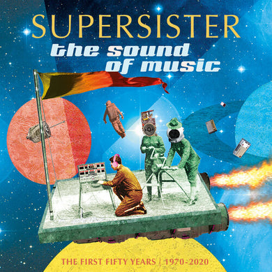 Supersister - The Sound Of Music: The First 50 Years: 1970-2020 - Indie Exclusive