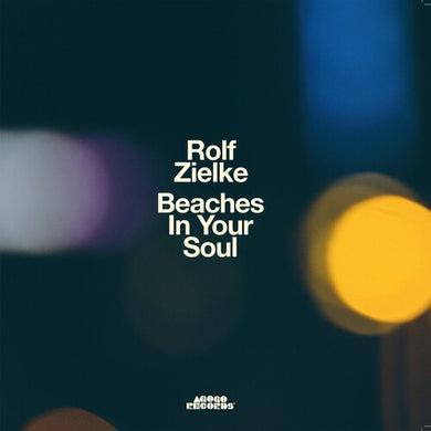 Rolf Zielke - Beaches In Your Soul - Import