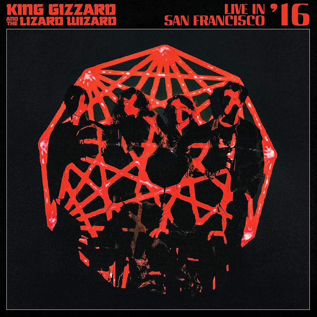 King Gizzard & The Lizard Wizard - Live In San Francisco '16 - Deluxe Edition