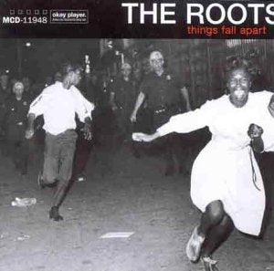Roots, The - Things Fall Apart