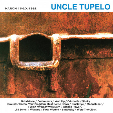 Uncle Tupelo - March 16-20 1992 - Music On Vinyl