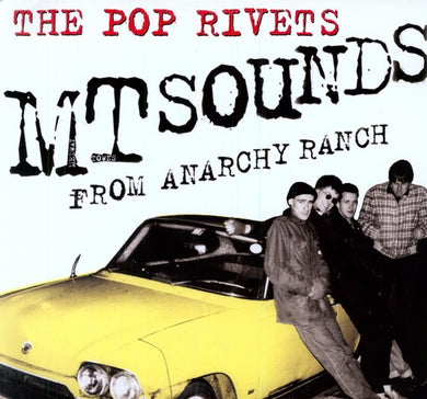 Pop Rivets, The - M T Sounds from Anarchy Ranch