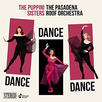 Puppini Sisters, The  - Dance Dance Dance