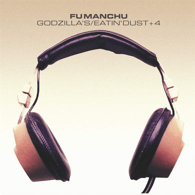 Fu Manchu - Godzilla's /  Eatin' Dust /  + 4 - Colored Vinyl