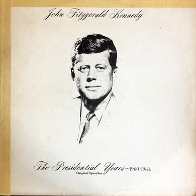 John Fitzgerald Kennedy - The Presidential Years - 1960-1963 - Pre-owned Vinyl