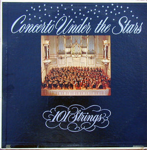 101 Strings - Concerto Under the Stars - Pre-owned Vinyl - Covert Vinyl