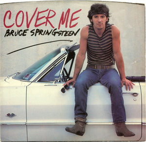 Bruce Springsteen - Cover Me 45 RPM - Pre-owned Vinyl - Covert Vinyl
