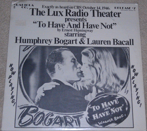 Lux Radio Theater - To Have and Have Not - Pre-owned Vinyl