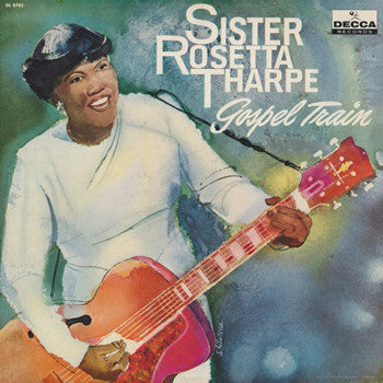 Sister Rosetta Tharpe - Gospel Train - Pre-owned Vinyl