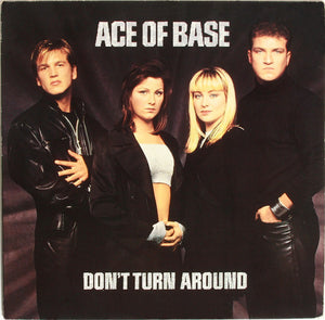 "Ace of Base - Don't Turn Around 12"" Single - Pre-owned Vinyl - Covert Vinyl"