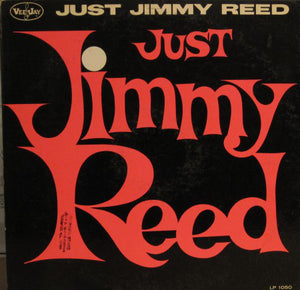 Jimmy Reed - Just Jimmy Reed - Pre-owned Vinyl
