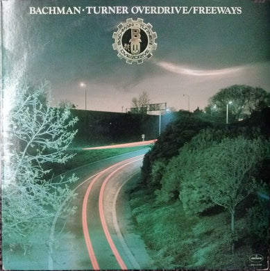 Bachman-Turner Overdrive - Freeways - Pre-owned Vinyl