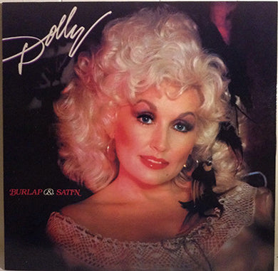 Dolly Parton - Burlap & Satin - Pre-owned Vinyl