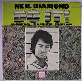 Neil Diamond - Do It! - Pre-owned Vinyl