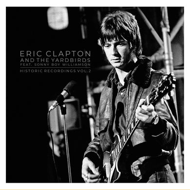 Eric Clapton - Historic Recordings Vol. 2
