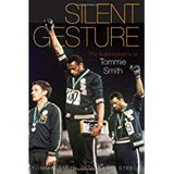 <i>Silent Gesture:  The Autobiography of Tommie Smith</i>