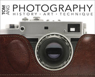 PHOTOGRAPHY HISTORY ART TECHNIQUE