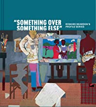 """Something Over Something Else"": Romare Bearden's Profile Series"