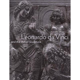 <i>Leonardo da Vinci and the Art of Sculpture</i>