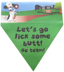 Let's go lick some butt! Go team!