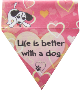 Life is better with a dog (pink)