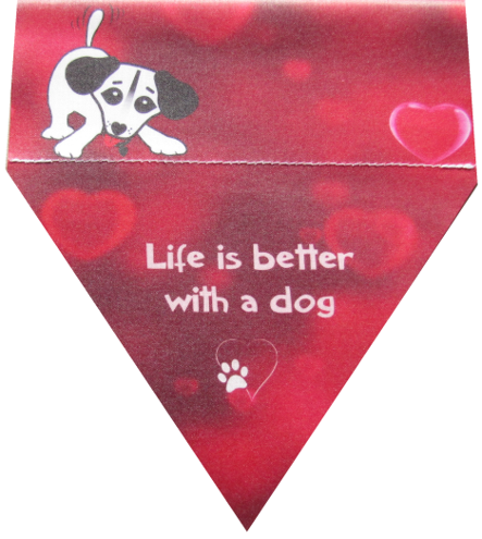 Life is better with a dog (red)