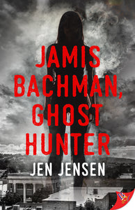 Jamis Bachman, Ghost Hunter (Signed)