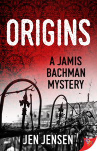 Origins:  A Jamis Bachman Mystery (Signed Copy)