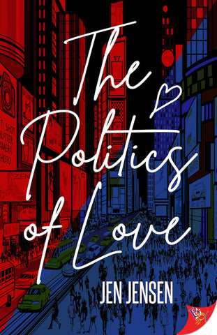 Politics of Love- Signed Copy (Coming July 2020)