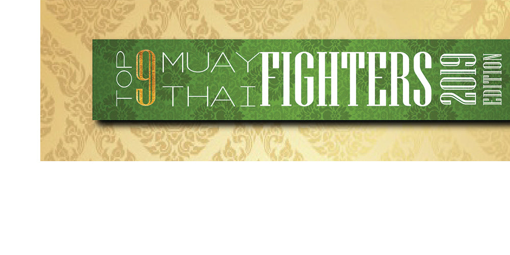 Top 9 Muay Thai Fighters | 2019 Edition