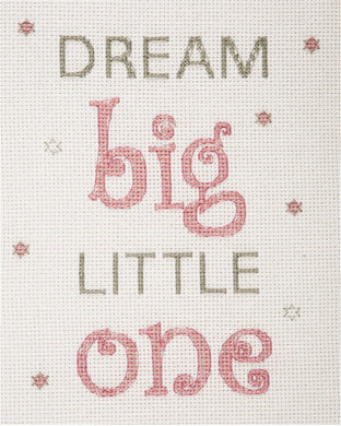 Dream Big (Pink) Cross Stitch Kit