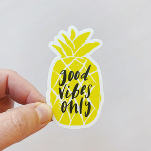 Good Vibes Only Pineapple Yellow Sticker Decal