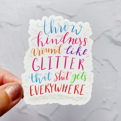 Throw Kindness Around Hand Lettered Sticker Decal
