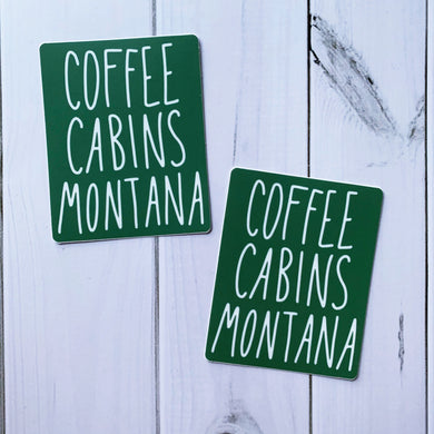 Coffee Cabins Montana Green Sticker Decal