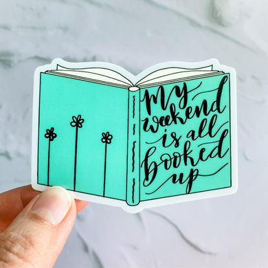 My Weekend Is All Booked Up Mint Green Book Sticker