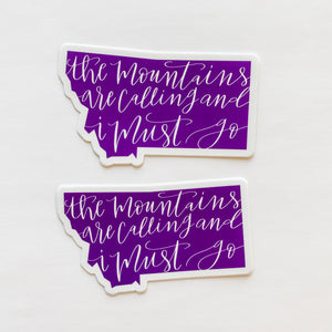 Montana State The Mountains Are Calling And I Must Go Purple Sticker Decal