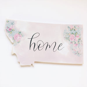 Wood Sign - Montana - Home Pink With Vintage Florals