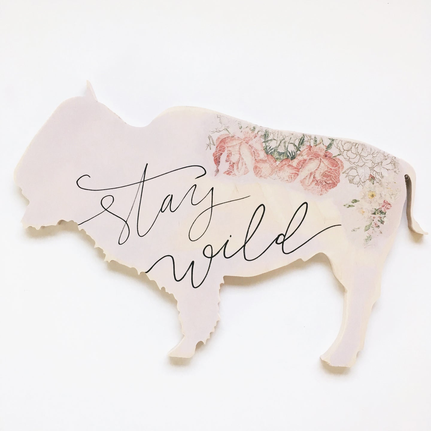 Wood Sign - Bison - Stay Wild Pink Roses Bold