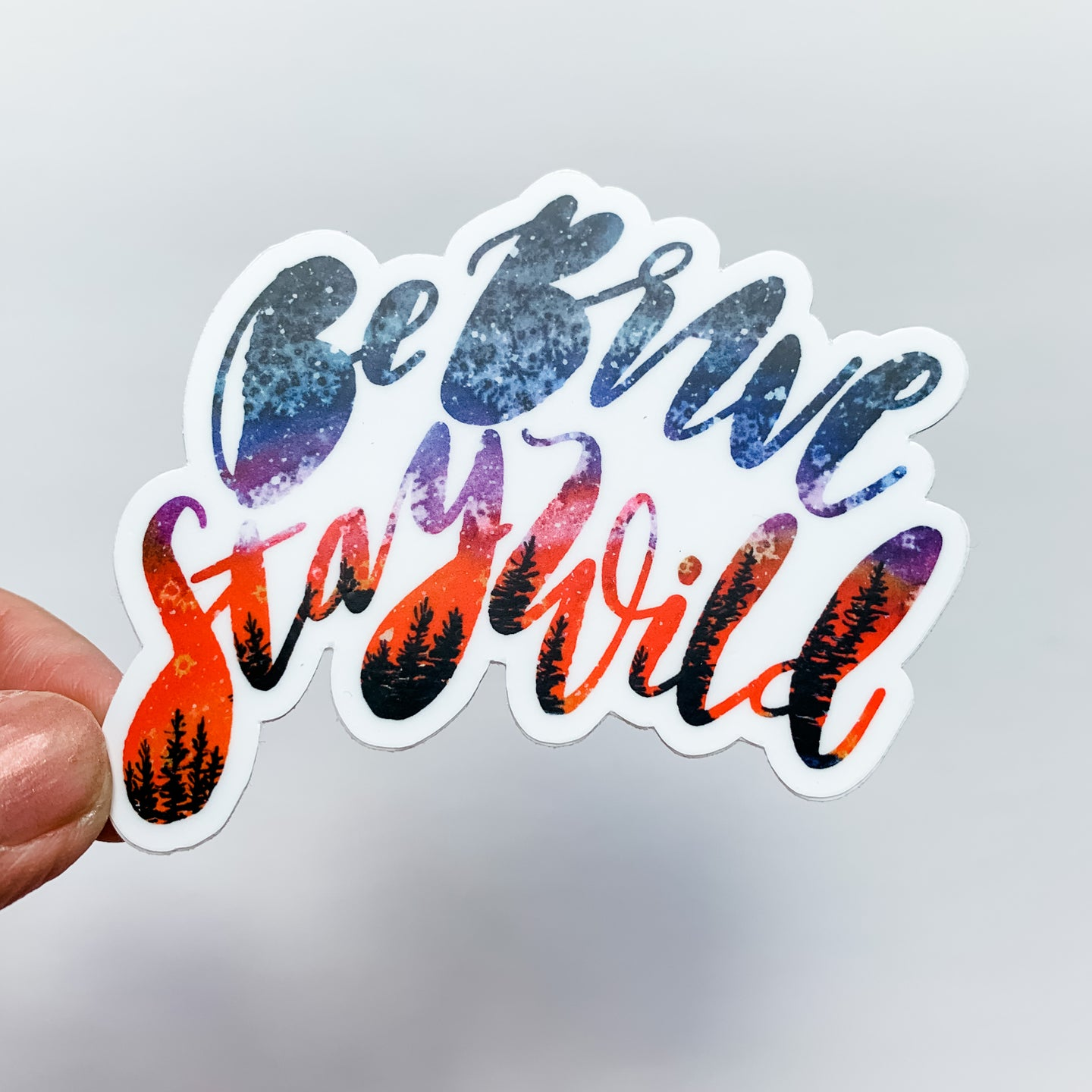 Be Brave Stay Wild Sunset Sticker Decal