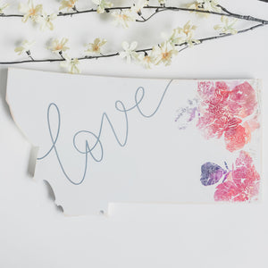Wood Sign - Montana - Love White Floral
